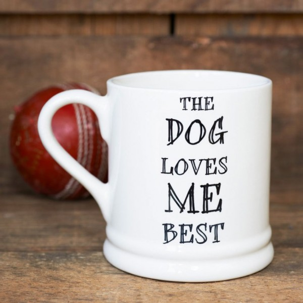 Sweet Williams Tasse - Dogs love me best